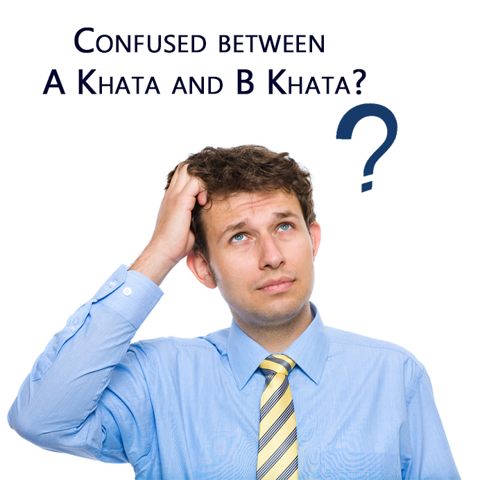 A Khata or B Khata Confused